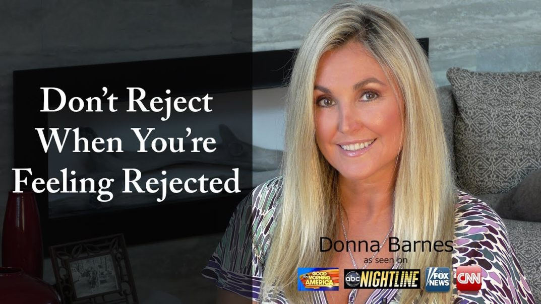 Don't Reject When Feeling Rejected