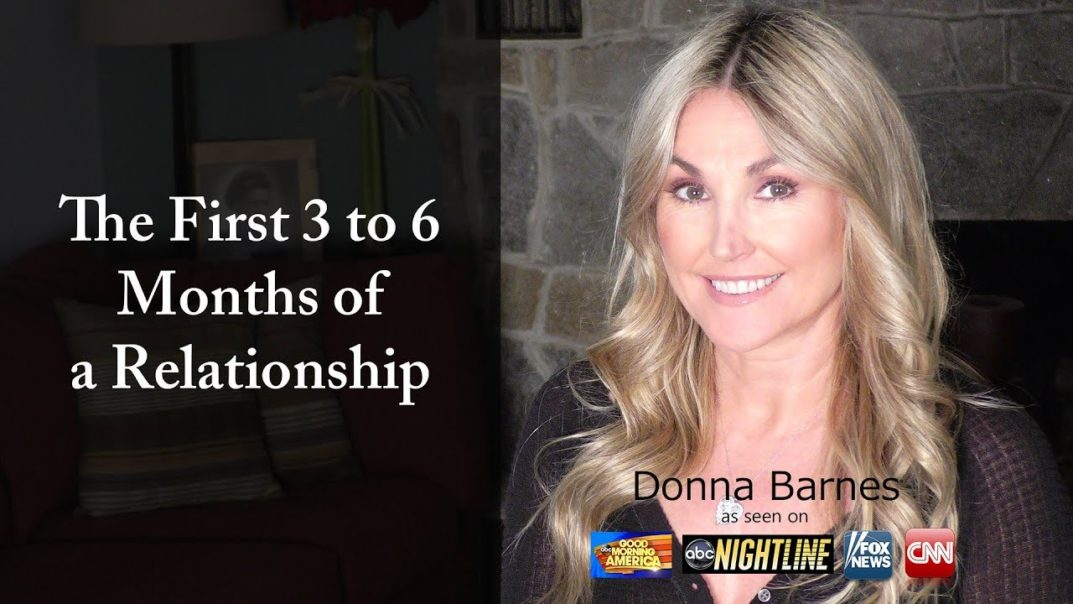 The First 3 to 6 Months of a Relationship