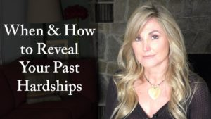 When and How to Reveal Your Past Hardships
