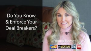 Know And Enforce Your Deal Breakers